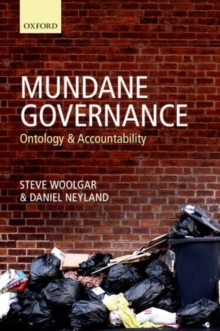 Mundane Governance : Ontology and Accountability, Hardback Book