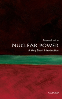 Nuclear Power: A Very Short Introduction, Paperback / softback Book