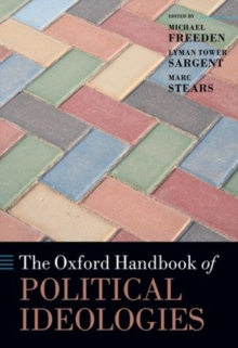 The Oxford Handbook of Political Ideologies, Hardback Book