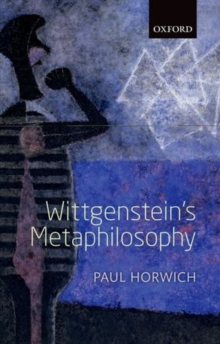 Wittgenstein's Metaphilosophy, Hardback Book