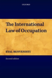 The International Law of Occupation, Hardback Book