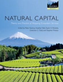 Natural Capital : Theory and Practice of Mapping Ecosystem Services, Paperback / softback Book