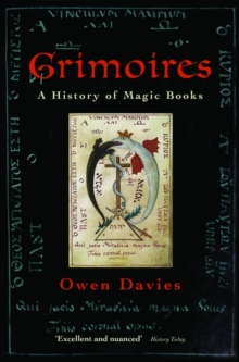 Grimoires : A History of Magic Books, Paperback Book