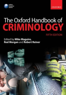 The Oxford Handbook of Criminology, Paperback Book