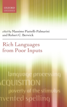 Rich Languages From Poor Inputs, Hardback Book