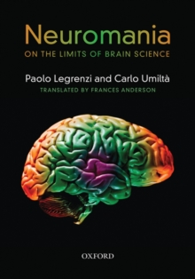 Neuromania : On the limits of brain science, Hardback Book