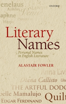 Literary Names : Personal Names in English Literature, Hardback Book
