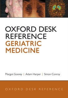 Oxford Desk Reference: Geriatric Medicine, Hardback Book