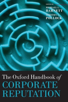 The Oxford Handbook of Corporate Reputation, Hardback Book