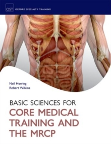 Basic Sciences for Core Medical Training and the MRCP, Paperback / softback Book