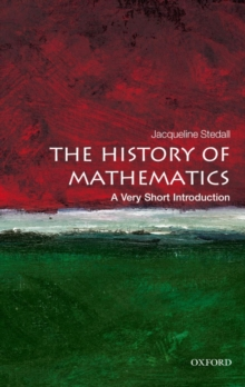 The History of Mathematics: A Very Short Introduction, Paperback Book