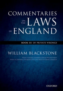 The Oxford Edition of Blackstone's: Commentaries on the Laws of England : Book III: Of Private Wrongs, Paperback / softback Book