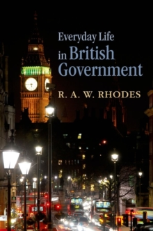 Everyday Life in British Government, Hardback Book