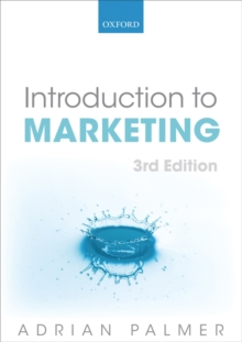 Introduction to Marketing : Theory and Practice, Paperback / softback Book