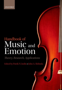 Handbook of Music and Emotion : Theory, Research, Applications, Paperback Book