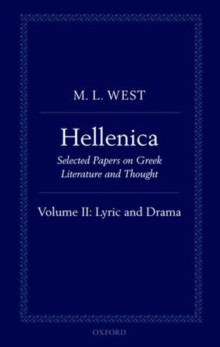 Hellenica : Volume II: Lyric and Drama, Hardback Book