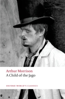 A Child of the Jago, Paperback / softback Book