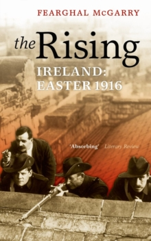 The Rising : Easter 1916, Paperback Book
