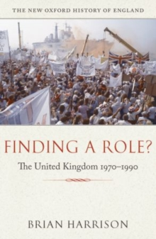 Finding a Role? : The United Kingdom 1970-1990, Paperback / softback Book