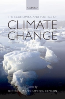 The Economics and Politics of Climate Change, Paperback / softback Book