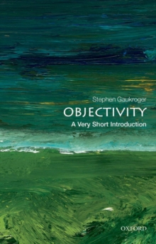 Objectivity: A Very Short Introduction, Paperback Book