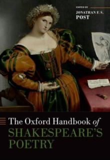 The Oxford Handbook of Shakespeare's Poetry, Hardback Book