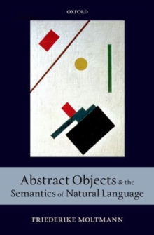Abstract Objects and the Semantics of Natural Language, Hardback Book