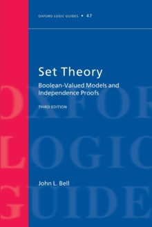 Set Theory : Boolean-Valued Models and Independence Proofs, Paperback / softback Book