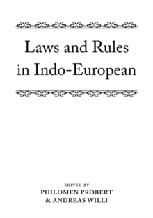 Laws and Rules in Indo-European, Hardback Book