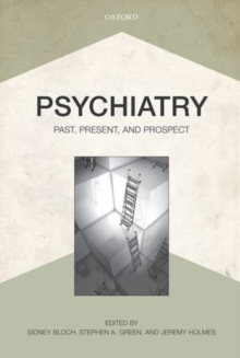 Psychiatry : Past, Present, and Prospect, Paperback / softback Book