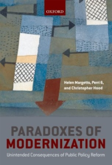 Paradoxes of Modernization : Unintended Consequences of Public Policy Reform, Paperback / softback Book