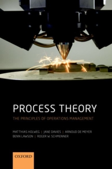 Process Theory : The Principles of Operations Management, Hardback Book