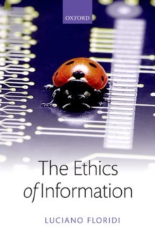The Ethics of Information, Hardback Book