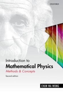 Introduction to Mathematical Physics : Methods & Concepts, Hardback Book