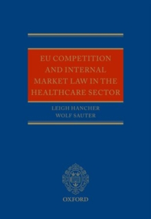 EU Competition and Internal Market Law in the Healthcare Sector, Hardback Book