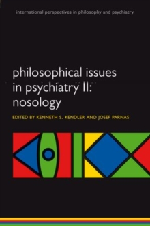 Philosophical Issues in Psychiatry II : Nosology, Paperback / softback Book