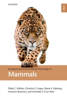 Ecological and Environmental Physiology of Mammals, Hardback Book
