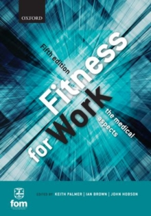 Fitness for Work : The Medical Aspects, Paperback Book