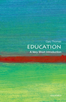 Education: A Very Short Introduction, Paperback Book