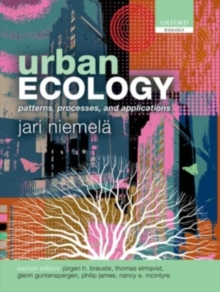 Urban Ecology : Patterns, Processes, and Applications, Paperback Book