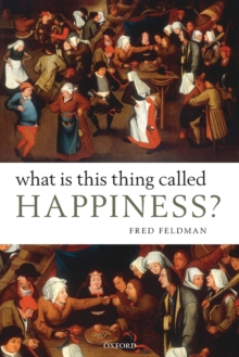 What Is This Thing Called Happiness?, Paperback / softback Book