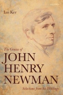 The Genius of John Henry Newman : Selections from his Writings, Hardback Book