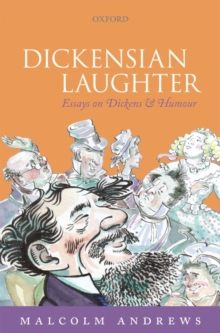 Dickensian Laughter : Essays on Dickens and Humour, Hardback Book