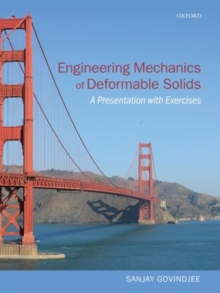 Engineering Mechanics of Deformable Solids : A Presentation with Exercises, Hardback Book