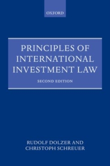 Principles of International Investment Law, Paperback Book