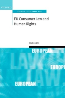 EU Consumer Law and Human Rights, Hardback Book