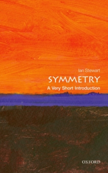 Symmetry: A Very Short Introduction, Paperback Book