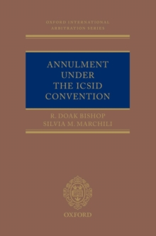 Annulment Under the ICSID Convention, Hardback Book