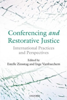 Conferencing and Restorative Justice : International Practices and Perspectives, Hardback Book