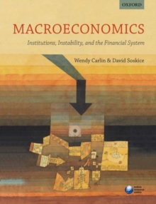 Macroeconomics: Institutions, Instability, and the Financial System, Paperback / softback Book